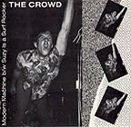 The Crowd: Modern Machine b/w Suzy is a Surf Rocker 7""