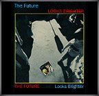 The Future Looks Brighter CD