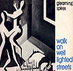 Gleaming Spires: Walk on Well Lighted Streets LP