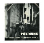 The Nuns: In The Shadows b/w Invisible People 7""