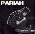 Pariah: Without A Trace b/w Learning process 7""