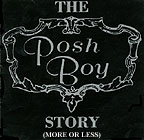 The Posh Boy Story (More Or Less) CD