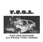 TSOL: Man & Machine b/w Peace Thru Power 7""