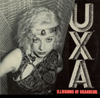 UXA: Illusions Of Grandeur LP