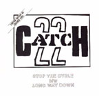 Catch 22: Stop The Cycle b/w Long Way Down 7""